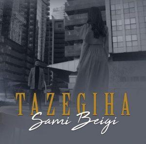 Sami Beigi - Tazegia