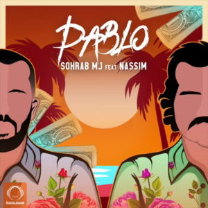 Sohrab MJ Ft Nassim - Pablo