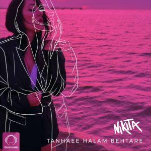 Nikita - Tanhaee Halam Behtare