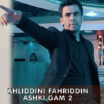 Ахлиддини Фахриддин - Ашки гам 2