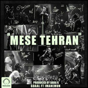 Gdaal Ft Imanemun - Mese Tehran