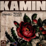 Zakhmil Ft Mehrad Hidden - Kamin