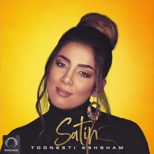 Satin - Toonesti Eshgham