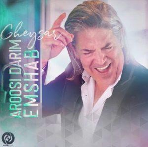 Gheysar - Aroosi Darim Emshab