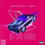 Khashayar SR ft Arma - Ki Chi Dare