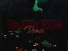 Arta ft Koorosh & Khashayar SR - Erade Kon (Remix)