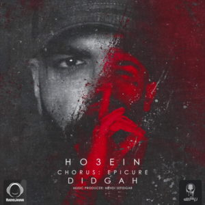 Ho3ein ft Epicure - Didgah