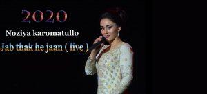 Noziyai Karomatullo - Jab Thak Hai Jaan