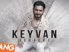 Keyvan - Ferferi