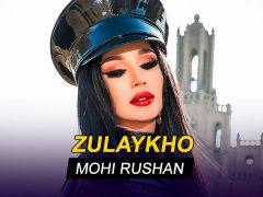 Зулайхо - Мохи рушан