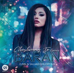 Baran - Cheshmaye To Remix