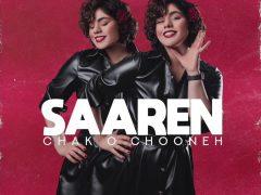 Saaren - Chak o Chooneh