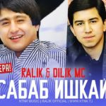 REST Pro (RaLiK & Dilik MC) - Сабаб ишкай