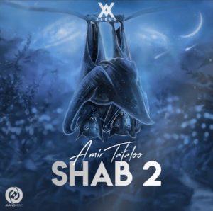 Amir Tataloo - Shab 2