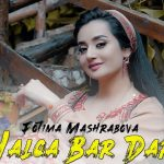 Фотима Машрабова - Халка бар дар