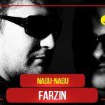 Фарзин - Нагу-нагу