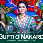 Nigina Amonqulova - Gufti O Nakardi
