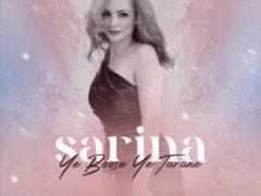 Sarina - Ye Boose Ye Tarane
