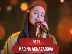 Мадина Акназарова - Бо ту