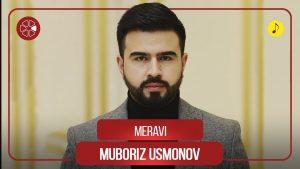 Мубориз Усмонов - Мерави