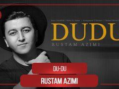 Рустам Азими - Ду-ду
