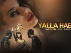 Farzonai Khurshed - Yalla Habibi