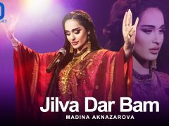Madina Aknazarova - Jilva Dar Bam