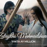 Зулайхо Махмадшоева - Якта ай миллион