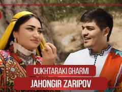 Чахонгир Зарипов - Духтараки Гарми