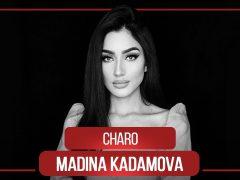 Мадина Кадамова - Чаро